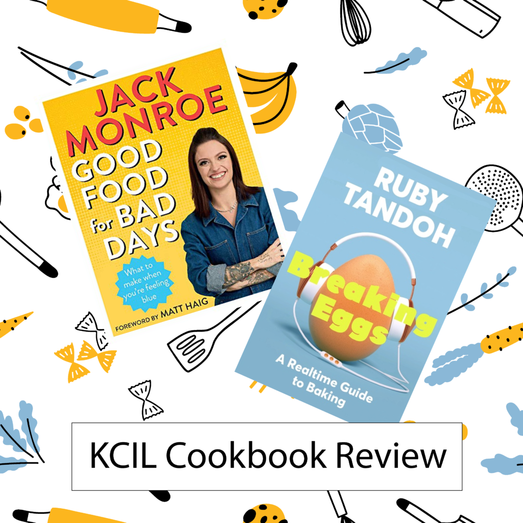 The covers of Good Food for Bad Days and Breaking Eggs, against a background of simple illustrations of food and cooking implements, with the text 'KCIL Cookbook Review'